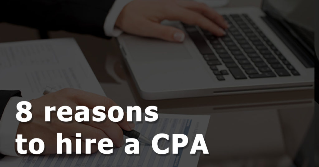 8 Reasons to Hire CPA