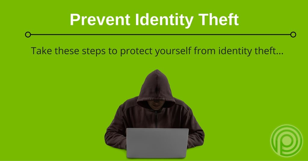 Steps to Protect Yourself from Identity Theft